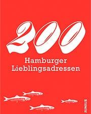 200 Hamburger Lieblingsadressen