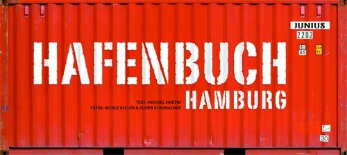 Zum Hafengeburtstag das Hafenbuch Hamburg