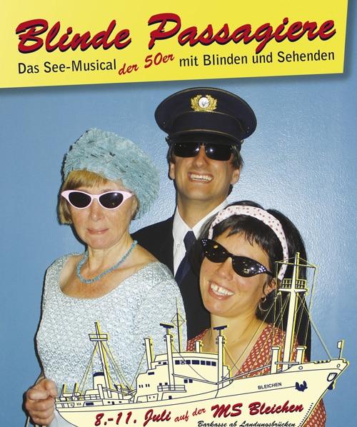 Blinde Passagiere MS-Bleichen See-Musical
