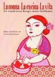 Hamburger Buchautorin und Illustratorin Larissa Bertonasco: La nonna, la cucina, la vita