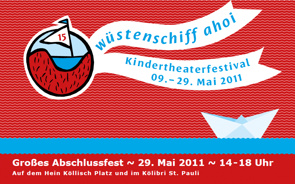Wüstenschiff ahoi – Kindertheaterfestival  in Hamburg