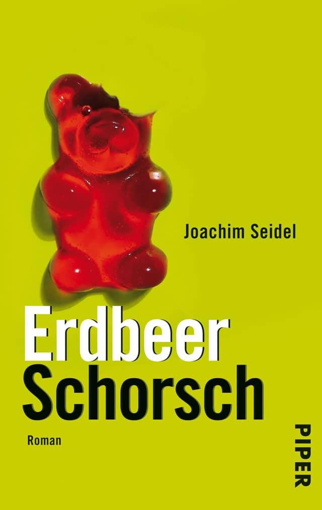 Joachim Seidel - Erdbeer Schorsch
