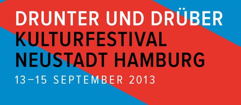 Drunter & Drüber – Kulturfestival in der Neustadt
