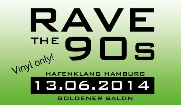RAVE THE 90s in Hamburg