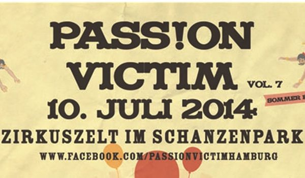 ASS!ON VICTIM Vol.7 - Sommeredition im Zirkuszelt des Schanzenparks