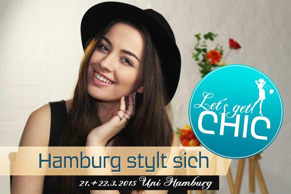 Let´s get Chic – Hamburg stylt sich