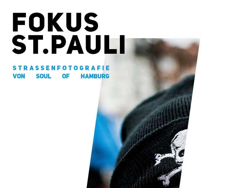 Fokus St. Pauli – Soul of Hamburg Strassenfotografie Ausstellung