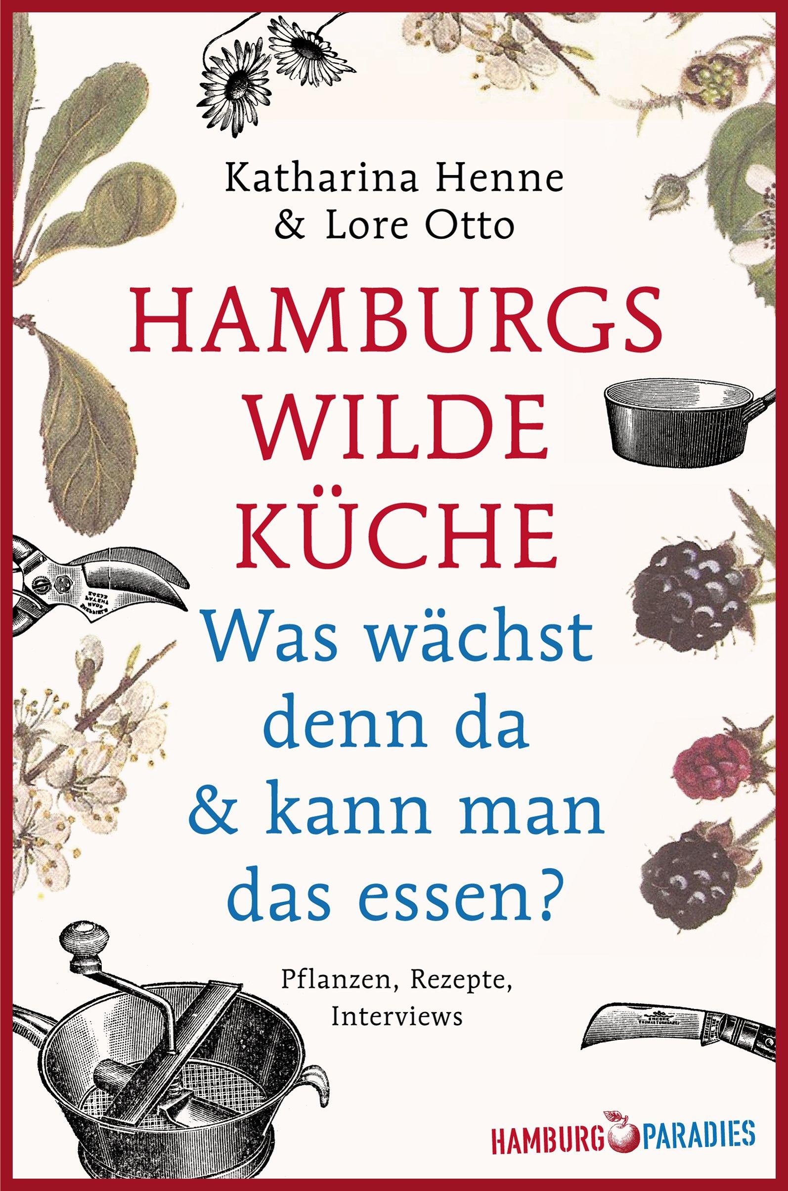 """Buch """"Hamburgs Wilde Küche"""""""