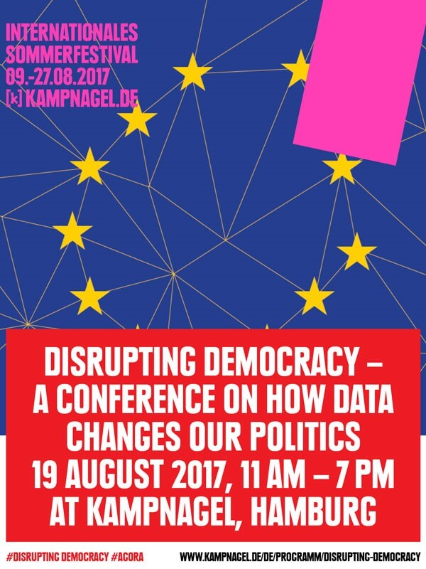 Disrupting Democracy – Konferenz zum Einfluss digitaler Technologien auf die Demokratie auf Kampnagel