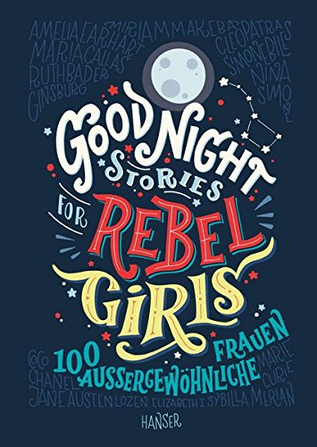 Ausstellung und Buch: Good Night Stories for Rebel Girls