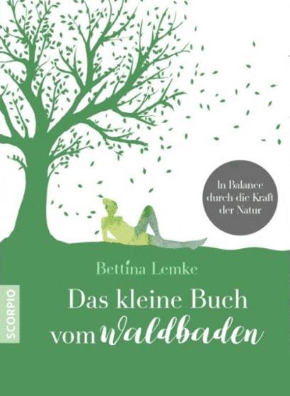 Buchtipp: Das kleine Buch vom Waldbaden