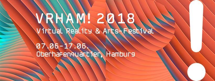 VHRAM! Kunst und Virtual Reality-Festival im Hamburger Oberhafen