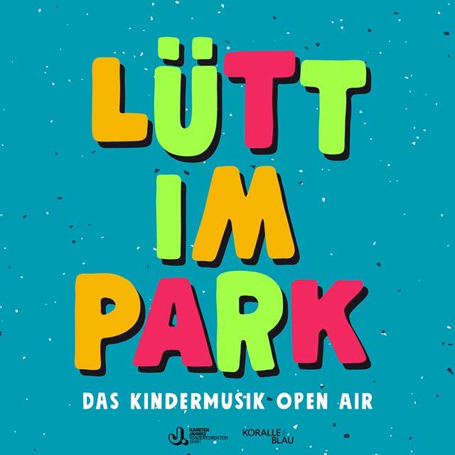 Lütt im Park – Kindermusik Open Air im Stadtpark