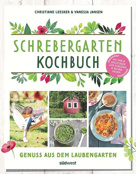 Buchtipp & Verlosung: Schrebergarten-Kochbuch – Genuss aus dem Laubengarten
