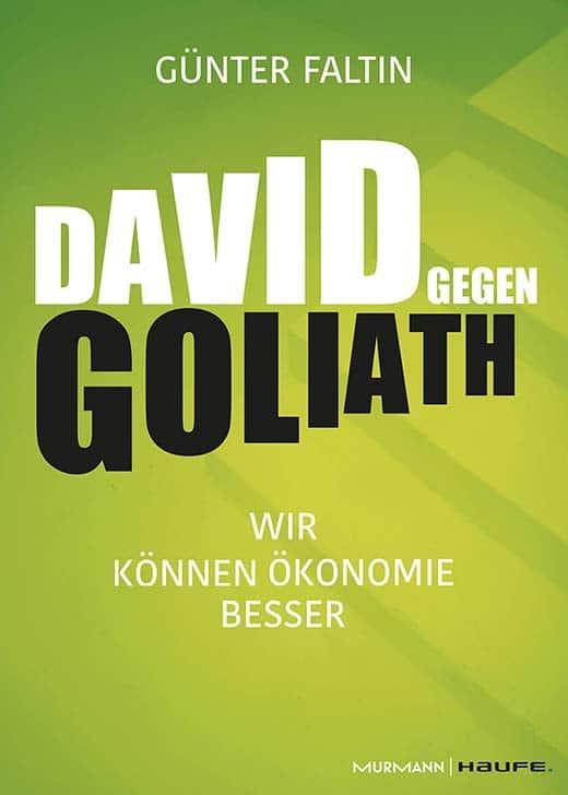 Buchtipp: David gegen Goliath – Wir können Ökonomie besser