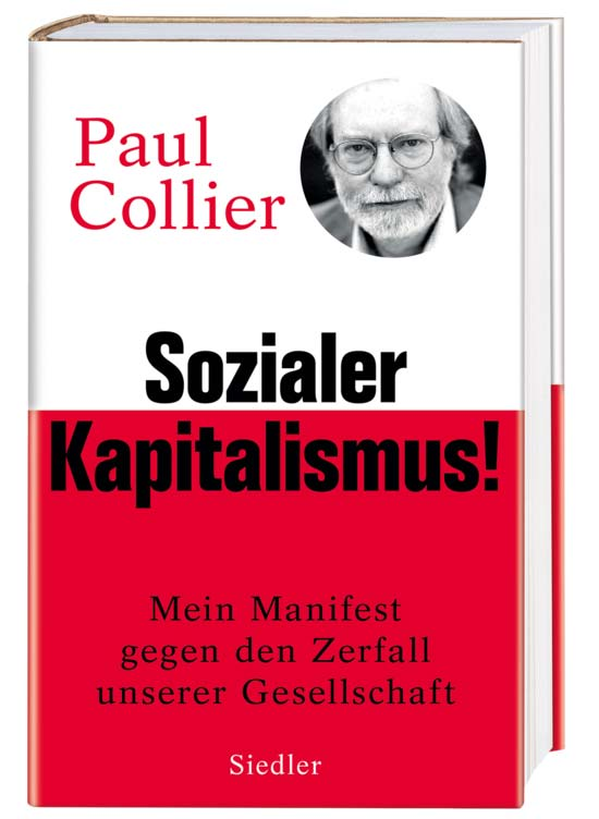 Paul Colliers Manifest für den sozialen Kapitalismus