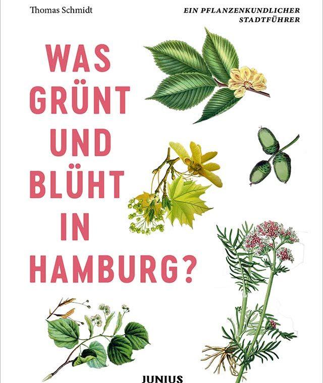 Stadtführer Buchcover: Was grünt und blüht in Hamburg