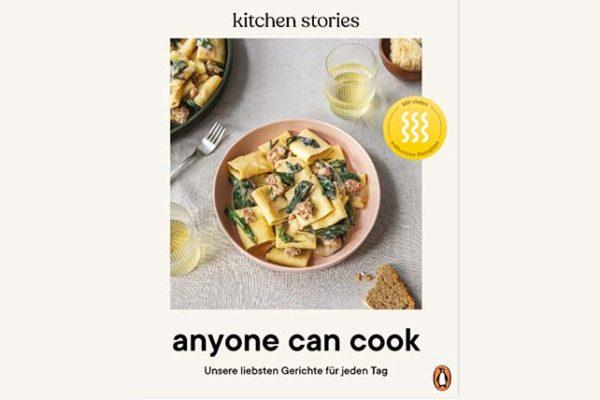 Anyone Can Cook: Unsere liebsten Gerichte für jeden Tag Kochbuch