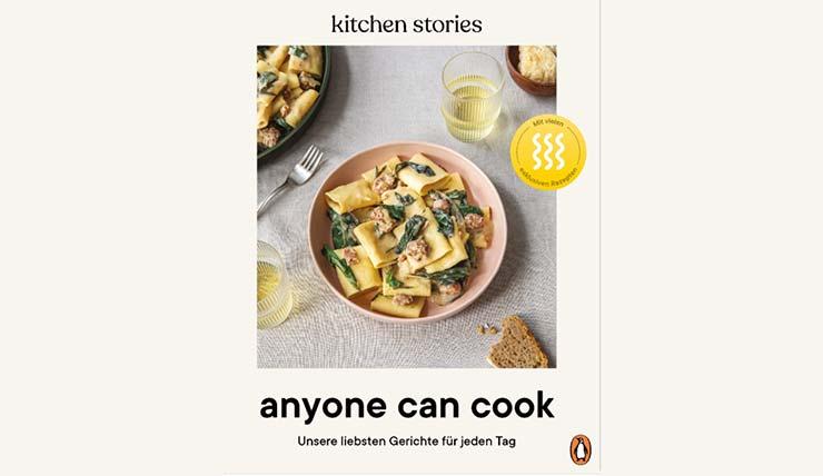 Anyone Can Cook: Unsere liebsten Gerichte für jeden Tag – Das Kochbuch – Mit vielen exklusiven Rezepten
