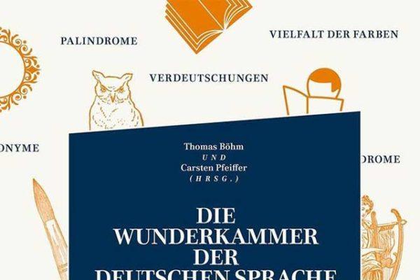 Cover: Die Wunderkammer der deutschen Sprache