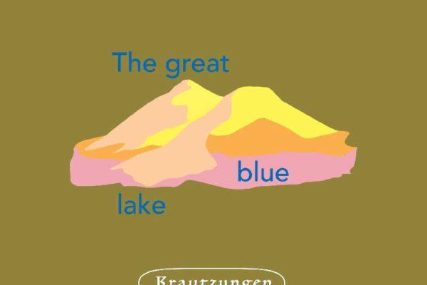 Krautzungen - The Great Blue Lake